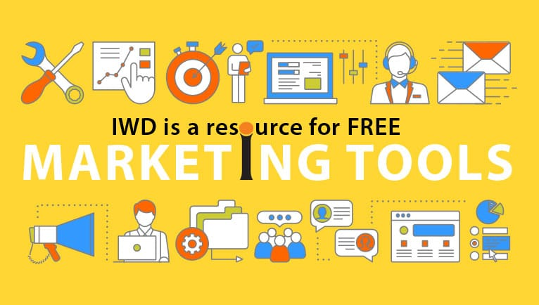 IWD is a resource for FREE Marketing Tools